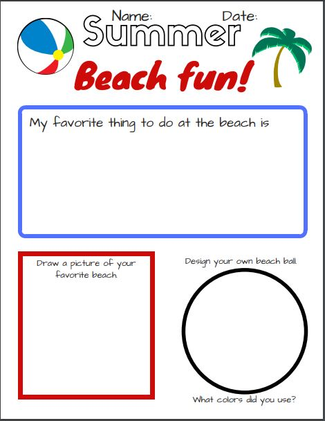 Beach Scavenger hunt for kids Page 2 - kids can fill in the prompts to design their own beach ball, draw a picture of their favorite beach, and write down what their favorite things to do at the beach are.